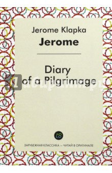 Diary of a Pilgrimage dayle a c the adventures of sherlock holmes рассказы на английском языке