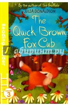 Quick Brown Fox Cub. Level 3 м з биболетова н н трубанева о а денисенко cambridge reading teacher s book level 1 beginning to read