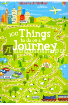 100 Things to Do on a Journey 1000 things to make and do