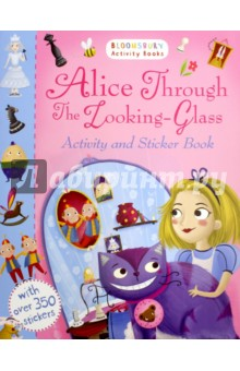 Alice Through the Looking-Glass. Activity and Sticker Book the usborne terrific colouring and sticker book