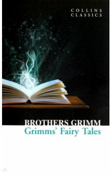 Grimm's Fairy Tales the firebird and other russian fairy tales