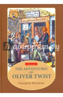 The Adventures of Oliver Twist dickens charles rdr cd [teen] oliver twist