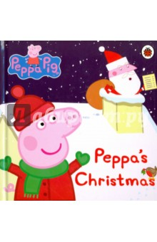 Peppa Pig: Peppa's Christmas (board book) peppa pig daddy