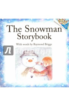 The Snowman Storybook the snowman