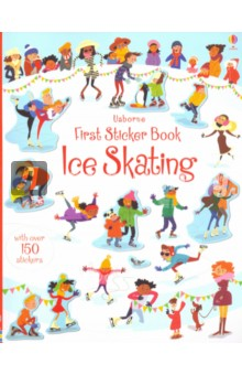 First Sticker Book. Ice Skating the usborne terrific colouring and sticker book