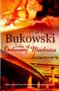 Bukowski Charles Tales of Ordinary Madness humorous tales