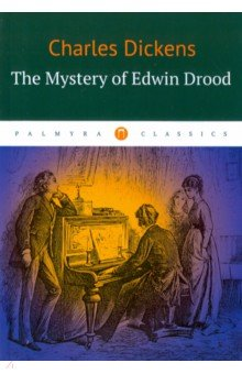 The Mystery of Edwin Drood dickens charles the mystery of edwin drood