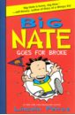 Peirce Lincoln Big Nate Goes for Broke nate the great and the monster mess