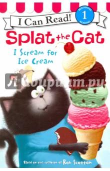 Splat the Cat. I Scream for Ice Cream (Level 1)