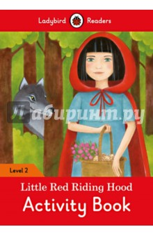 Little Red Riding Hood Activity Book. Level 2