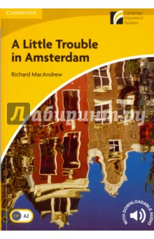 A Little Trouble in Amsterdam. Level 2. Elementary/Lower-intermediate джинсы tantra tantra ta032ewuub17