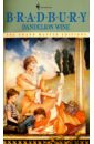 Bradbury Ray Dandelion Wine bradbury r the stories of ray bradbury