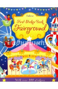 First Sticker Book. Fairground fairground adventure
