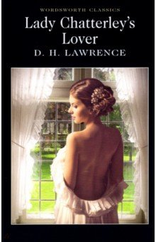 Lady Chatterley's Lover the law and the lady