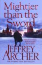 Archer Jeffrey Mightier Than the Sword archer j only time will tell volume one the clifton chronicles