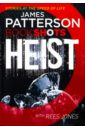 Heist, Patterson James,Jones Rees