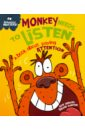 Graves Sue Monkey Needs to Listen. A Book about Paying Attention bannerman helen the story of the teasing monkey