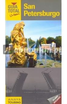 Guia Total Urban. San Petersburgo los alrededores de san petersburgo peterhof tsarskoie sielo pavlovsk oranienbaum gatchina альбом