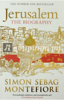 Jerusalem. The Biography the salmon who dared to leap higher