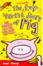 Обложка Unbelievable Top Secret Diary of Pig