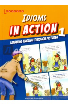 Idioms in Action 1 betsis a haughton s illustrated english idioms book 2 student s book
