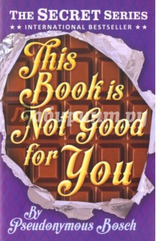 This Book is Not Good for You