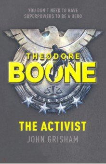 Theodore Boone: The Activist theodore boone the scandal