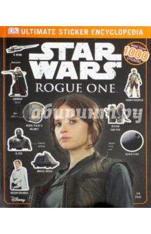 Star Wars. Rogue One. Ultimate Sticker Encyclopedia glass girl