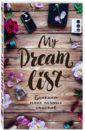 My dream list. Блокнот моих списков