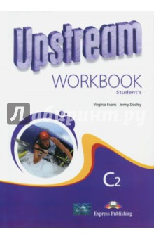 Upstream Proficiency C2. Workbook Students цветкова татьяна константиновна english grammar practice учебное пособие