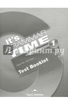 It's Grammar Time 1. Test booklet. Сборник тестовых заданий islands level 3 grammar booklet