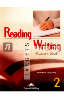Reading & Writing Targets 2. Student's Book evans v reading writing 2 teacher s book