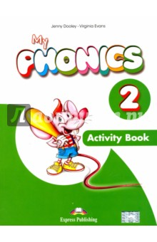 My Phonics 2. Activity Book (International). Рабочая тетрадь edited by ronald w jones peter b kenen handbook of international economics volume 2 international monetary economics and finance