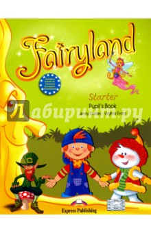 Fairyland Starter. Pupil's Book. Учебник sadat khattab usama abdul raouf and tsutomu kodaki bio ethanol for future from woody biomass