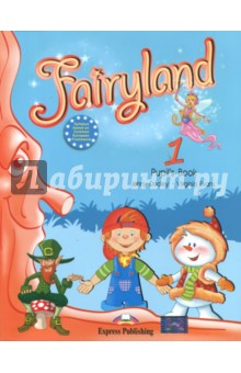 Fairyland-1. Pupil's Book. Beginner. Учебник fairyland 3 alphabet book beginner international алфавит
