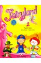 Evans Virginia, Dooley Jenny Fairyland 2. Pupil's Book. Учебник цена и фото