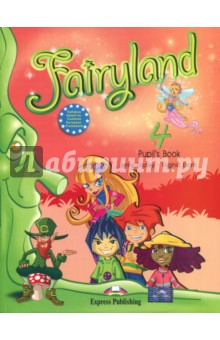 Fairyland-4. Pupil's Book. Beginner. Учебник fairyland 3 alphabet book beginner international алфавит