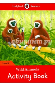 Wild Animals Activity Book - Ladybird Readers Level 2 my snowman activity sticker book