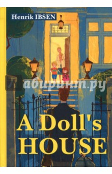 A Doll's House генрик ибсен дика качка page 5