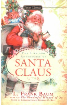 The Life and Adventures of Santa Claus the flying beaver brothers and the evil penguin plan