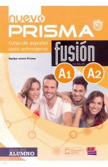 Nuevo Prisma Fusion. Niveles A1+A2. Libro del alumno (+CD) nuevo prisma nivel b2 libro de ejercicios cd