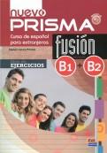 Nuevo Prisma Fusion. Niveles B1 + B2. Libro de ejercicios (+CD)