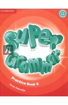 Super Grammar. Practice Book. Level 4 сумка the cambridge satchel