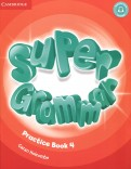 Super Grammar. Practice Book. Level 4