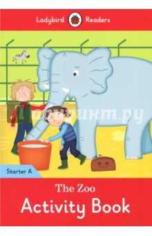 The Zoo. Activity Book. Starter A doctor panda activity book ladybird readers starter level b