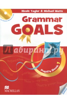 Grammar Goals Level 1 Pupil's Book (+CD) grammar goals level 6 pupil s book cd