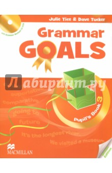 Grammar Goals Level 3 Pupil's Book (+CD) bowen m way ahead 4 pupils book cd rom pack