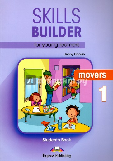Skills Builder for young learners MOVERS-1 Учебн, Dooley Jenny