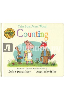 Tales from Acorn Wood. Counting (board book) киплинг р plain tales from the hills простые рассказы с гор