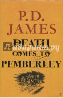Death Comes to Pemberley death comes as the end на английском языке